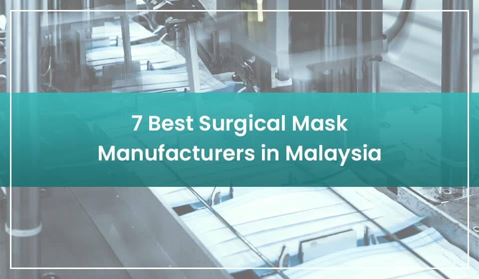 Best Surgical Mask Manufacturers in Malaysia-pic