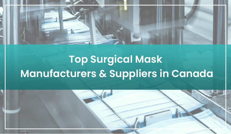 surgical mask manufacturers in canada
