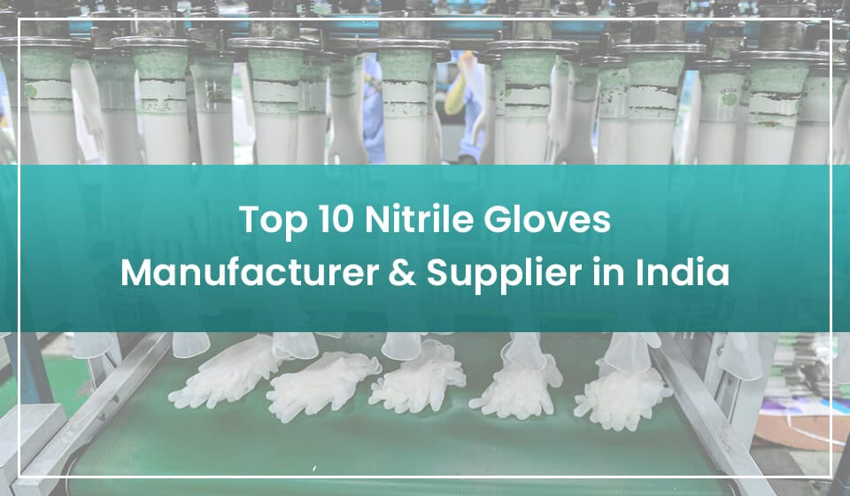 top nitrile gloves manufacturers in india